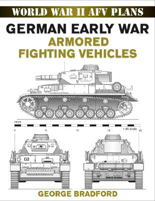 German Early War Armored Vehicles By Bradford, George